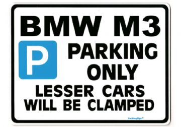 BMW M3 Large ParkingSign for 3 5 7 series m 320 3 z3 z4